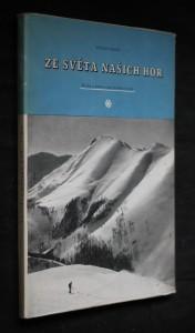 náhled knihy - Ze světa našich hor : Kniha o letní kráse horské přírody