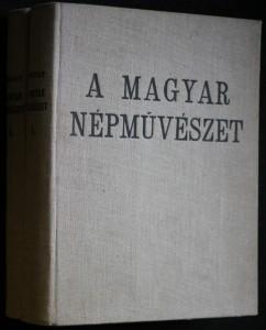 náhled knihy - A magyar népművészet I-II.
