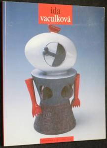náhled knihy - Ida Vaculková : keramika z let 1954-1996 : [katalog výstavy] : Brno, říjen - listopad 1996