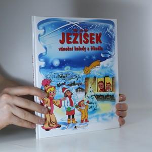 náhled knihy - Ježíšek : vánoční koledy a říkadla