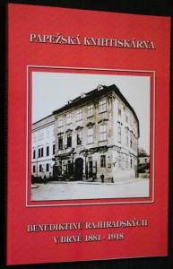 náhled knihy - Papežská knihtiskárna benediktinů rajhradských v Brně 1881-1918