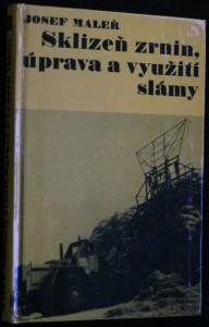 náhled knihy - Sklizeň zrnin, úprava a využití slámy