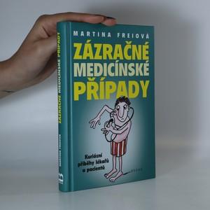 náhled knihy - Zázračné medicínské případy