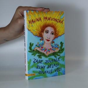 náhled knihy - Zase zoufalé ženy dělají zoufalé věci