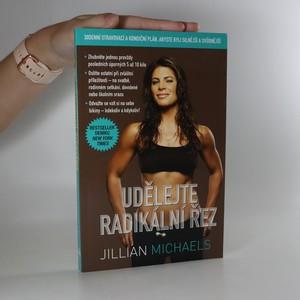 náhled knihy - Udělejte radikální řez. 30denní stravovací a kondiční plán, abyste byli silnější a svůdnější