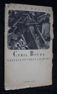 Cyril Bouda : Výstava původní grafiky : Síň Hollara, Praha ... Únor 1944