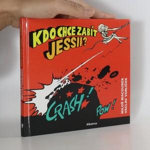 náhled knihy - Kdo chce zabít Jessii?