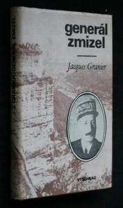 náhled knihy - Generál zmizel : historie podivuhodného útěku [generála Henriho Girauda] ze 17. dubna 1942