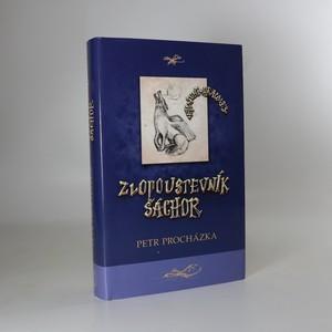 náhled knihy - Zlopoustevník Šáchor. Hic sunt dracones II