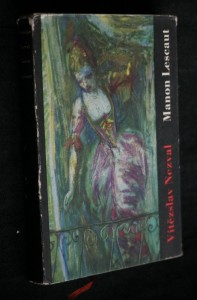 Manon Lescaut : hra o sedmi obrazech podle románu abbé Prévosta