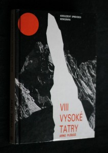 náhled knihy - Vysoké Tatry : horolezecký sprievodca : monografia. Diel 8, Začiatok rázsochy Kriváňa