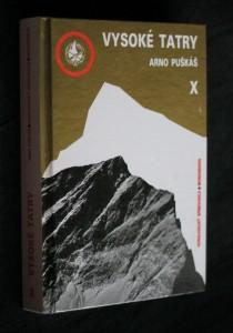 náhled knihy - Vysoké Tatry : horolezecký sprievodca : monografia. Diel 10, Rázsocha Kriváňa. Masív Kriváňa. Koniec rázsochy Kriváňa