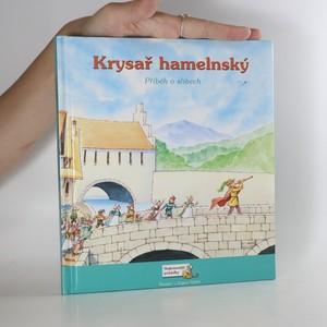 náhled knihy - Krysař hamelnský. Příběh o slibech.