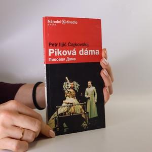 náhled knihy - Piková dáma : opera o třech jednáních