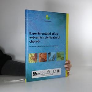 náhled knihy - Experimentální atlas vybraných civilizačních chorob