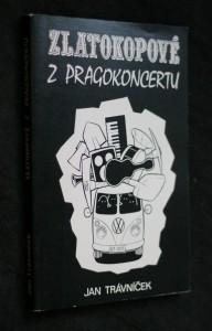 náhled knihy - Zlatokopové z Pragokoncertu