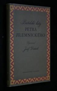 Přátelské listy Petra Jilemnického : (korespondence z let 1929-1947)