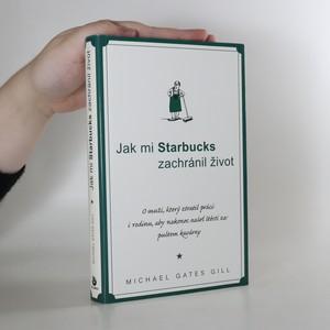 náhled knihy - Jak mi Starbucks zachránil život