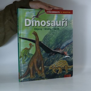 náhled knihy - Dinosauři. Objevy, druhy, zánik (chybí tiráž)