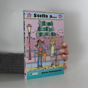 náhled knihy - Stella a... Šíleně žárlivá Frankie