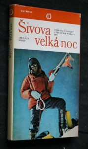 Šivova velká noc : Československý výstup na Makalu 1976