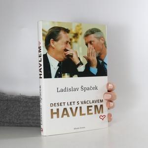 náhled knihy - Deset let s Václavem Havlem