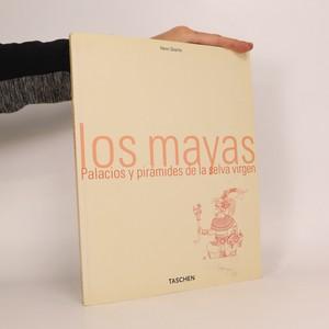 náhled knihy - Los mayas. Palacios y pirámides de la selva virgen