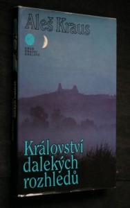 náhled knihy - Království dalekých rozhledů : skalami Českého ráje