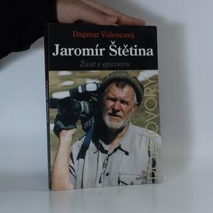 náhled knihy - Jaromír Štětina. Život v epicentru (podpis autora)