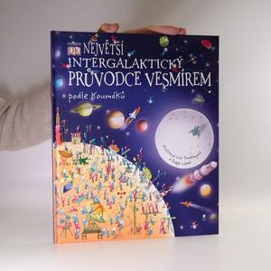 náhled knihy - Největší intergalaktický průvodce vesmírem podle Koumáků