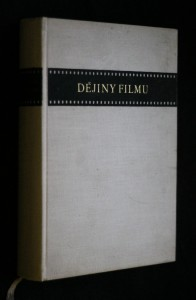 náhled knihy - Dějiny filmu : Od Lumièra až do doby současné