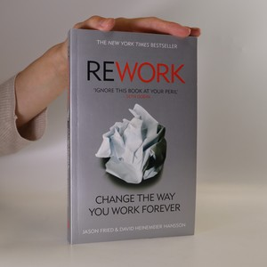 náhled knihy - Rework. Change the way you work forever