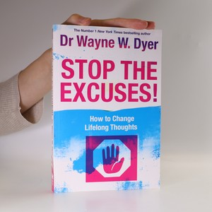 náhled knihy - Stop the excuses. How to change lifelong thoughts