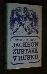 náhled knihy - Jackson zůstává v Rusku