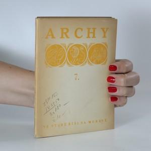 náhled knihy - Archy (7). Ke žním L. P. 1947