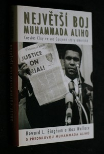 náhled knihy - Největší boj Muhammada Aliho : Cassius Clay versus Spojené státy americké