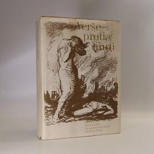 náhled knihy - Verše proti smrti. Antologie protifašistické poezie socialistických zemí
