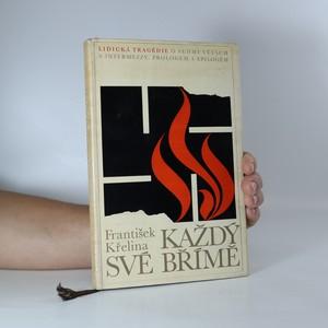 náhled knihy - Každý své břímě (věnování a podpis autora)