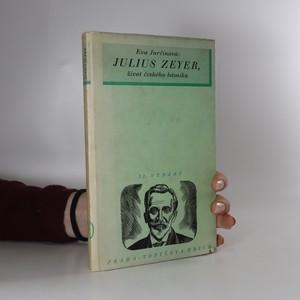 náhled knihy - Julius Zeyer : život českého básníka