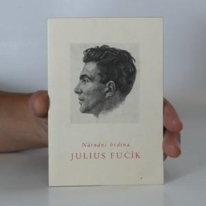 náhled knihy - Národní hrdina Julius Fučík (objednávkový katalog n. p. Kniha)
