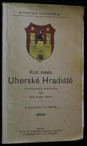 náhled knihy - Král. město Uherské Hradiště, Illustrovaný průvodce s kolorovaným plánem