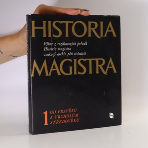 náhled knihy - Historia magistra 1. Od pravěku k vrcholům středověku