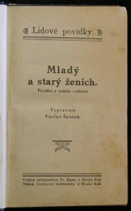 antikvární kniha Mladý a starý ženich : Povídka z našeho venkova, neuveden