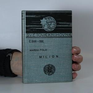 náhled knihy - Milion čili cesta po Asii, po Africe a po moři Indickém, popsané ve století 13.