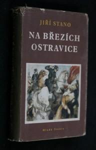 Na březích Ostravice : Hist. obraz z první republiky