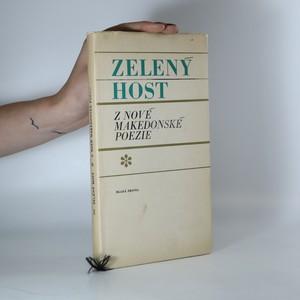 náhled knihy - Zelený host. Z nové makedonské poezie