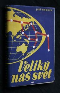 náhled knihy - Veliký náš svět : reportáže ze Sovětského svazu, Koreje, Číny a Mongolska