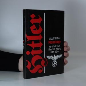 náhled knihy - Monology ve Vůdcově hlavním stanu 1941-1944