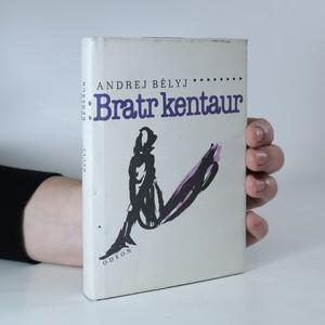 náhled knihy - Bratr kentaur