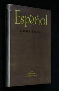 náhled knihy - Español comercial : vysokošk. učebnice